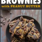 The best healthy brownie I've ever had... Black Bean Brownies with Peanut Butter are easy, flourless and guilt free! #blackbeans #brownies #blackbeanbrownies #healthybrownies #dessert #flourlessbrownies