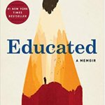 Educated by Tara Westover is a story of bravery, determination and reslience. I loved this book and couldn't put it down! #favoritebooks #bookreview