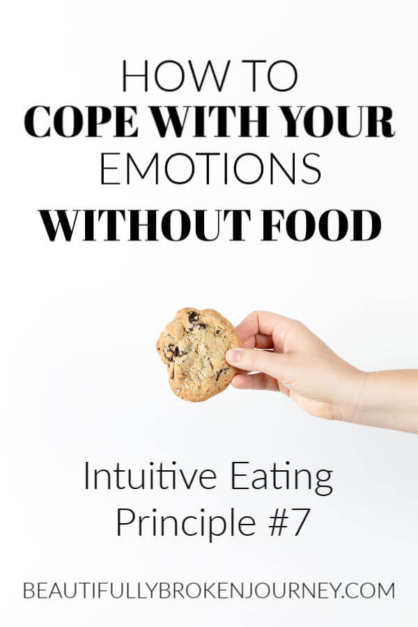 Intuitive Eating Principle 7 (Cope with your Emotions without using food). #intuitiveeating #healthymind