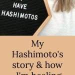 My Hashimoto's diagnosis and how I'm choosing to heal. #hashimotos #autoimmunedisease